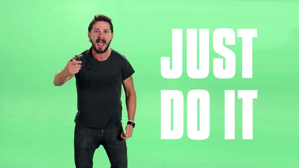 Shia LaBeouf just do it meme, green background